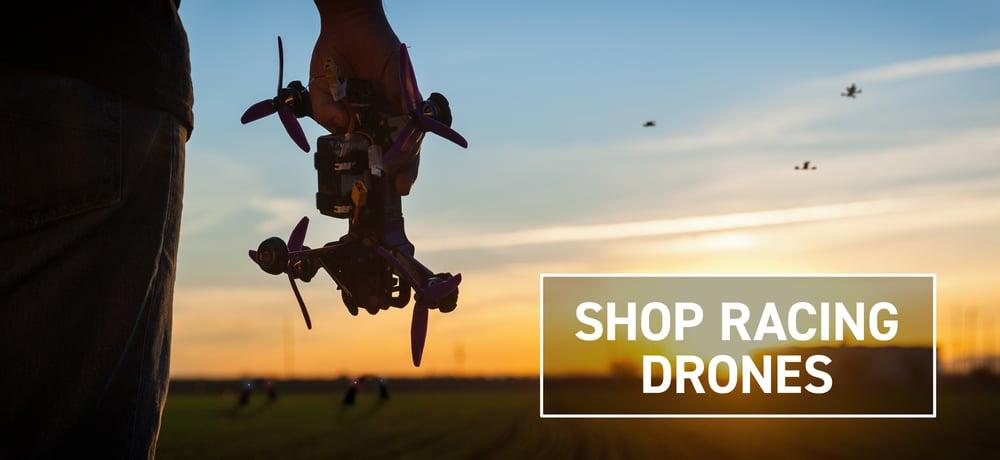 Shop Racing Drones